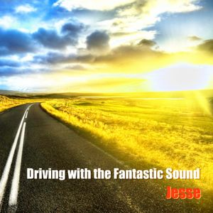 Driving with the Fantastic Sound