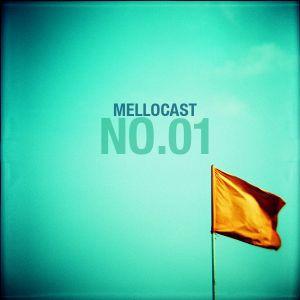 Mellocast No.01