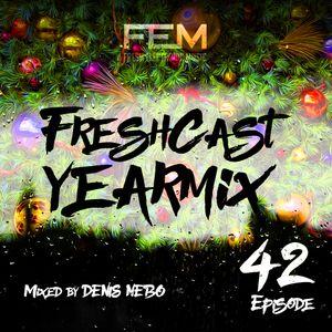 FreshCast   Year Mix   Episode 042 (Mixed By Denis Nebo)