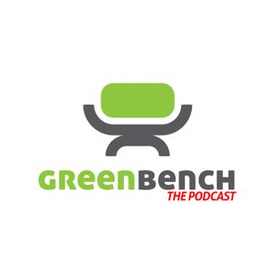 Green Bench: The Podcast #167