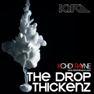 The Drop Thickenz