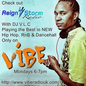 Reign Storm Radio Show on Vibe Radio UK 310815