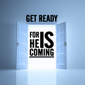 Get Ready, He Is Coming - Paul McMahon - 27th September 2015