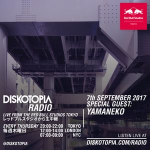Diskotopia Radio 7th September 2017 w/ Yamaneko