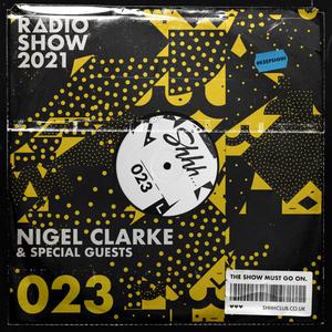 Shhh... Radio Show 023 - JEREMY HEALY - DUBALLDEE - TONY KENDALL