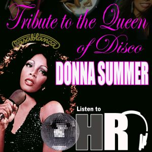 The Donna Summer Tribute on Open House Radio
