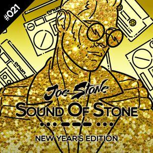 Joe Stone - Sound Of Stone 021 | New Year's Edition