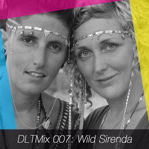 DLTMix 007: Wild Sirenda
