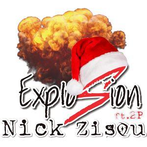NickZisou | ExplosionMix 07 Ft 2P [Christmas edition]