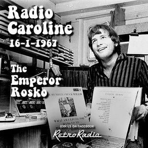 Radio Caroline - Emperor Rosko - 16-1-1967
