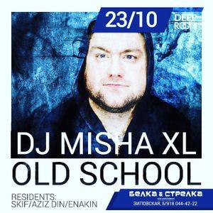 MISHA XL - live mix by DEEPROOM OLD SKOOL party