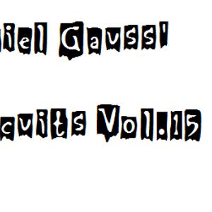 Daniel Gauss' Circuits Vol.15
