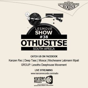 LesMove shOw #038 Guestmix by Othusitse (South Africa)