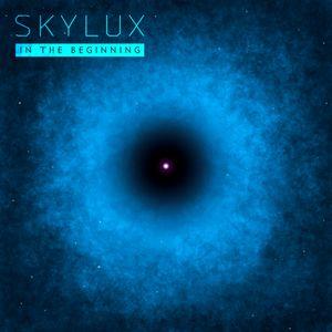 Skylux - In The Beginning Episode 5