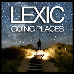 Lexic - Going Places