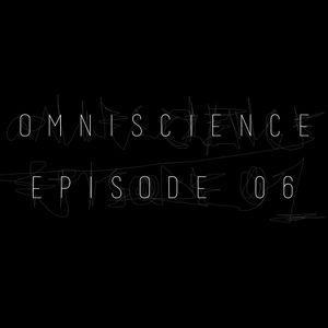Omniscience Episode 06
