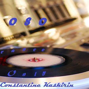 Constantine Kashirin - Trance Only Vol. 080