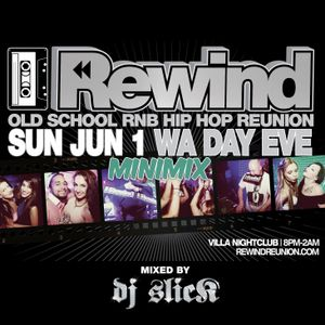 Rewind Minimix - Mixed By DJ SLICK