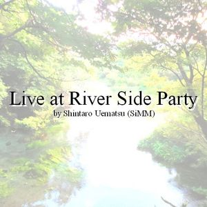 Live at River Side Party