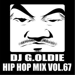 DJ G.Oldie HIP HOP MIX VOL67