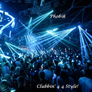 Clubbin' 4 4 Style!