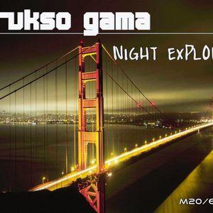 Orukso Gama - Night Explodes [ June set Mix ]