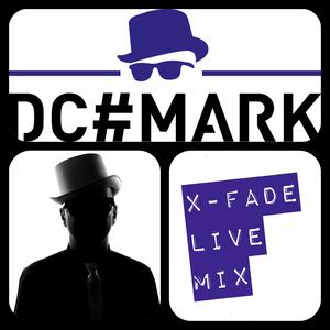 DC#mark's X-Fade Live Mix
