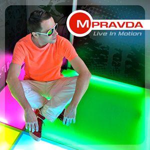 M.PRAVDA - Live in Motion #102