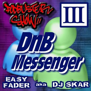 DJ SKAR podbuster show 03 - DNB messenger