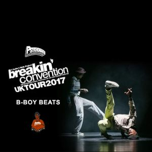 Breakin' Convention 2017 B-Boy Beats
