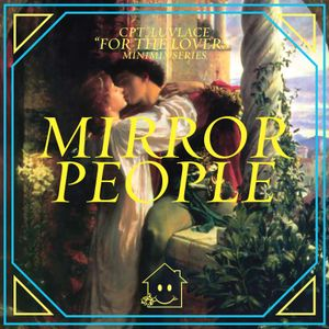 """""""FOR THE LOVERS"""" Minimix Serie by Mirror People (Permanent Vacation, Discotexas))"""