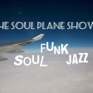 Take a trip on Soul Plane #34 Soundtrack to Summer!