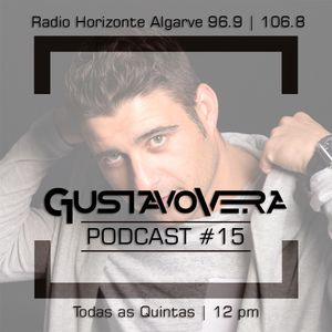 GUSTAVOVERA - Podcast #15