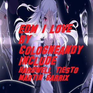 #EDM Tracks i really love by #cologneandy #bigroomhouse #house #dirtyelectrohouse