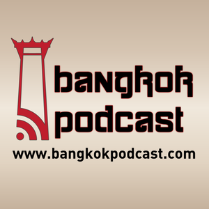 Bangkok Podcast 26: Jerry Hopkins Pt1