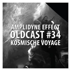 Oldcast #34 - Kosmische Voyage (05.31.2011)