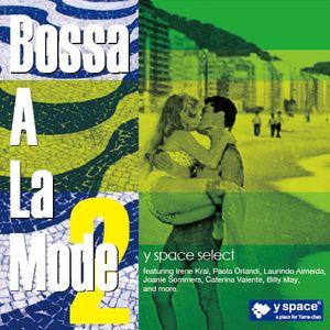 Bossa A La Mode2 -y space select