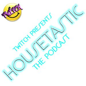 HOUSETASTIC PODCAST Vol 1 (Oct 2010)