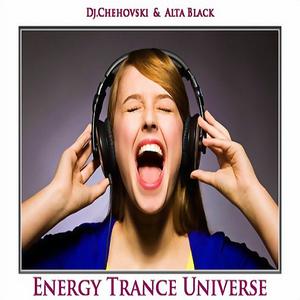 Dj.Chehovski & Alta Black – Energy Trance Universe #094