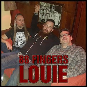 115 - 88 Fingers Louie - Denis Buckley & Dan Precision (Part One of Two)
