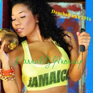 Darealdjgmoney 2016 dancehall mixx Vybz kartel movado demarco ioctane & many more
