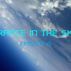 Trance In The Sky  Episode 008