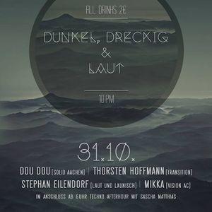 Dunkel Dreckig&Laut! 31-10-2014 -Afterhour- Nightlife Aachen (Mikka / Dou Dou / Sascha Matthias)