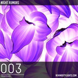 Behind City Lights Radio 003 - Night Rumors