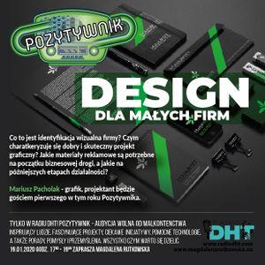 Pozytywnik Odcinek nr 17 (Design Dla Małych Firm)
