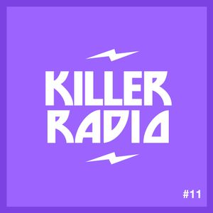 Killer Radio #11 from Starkillers