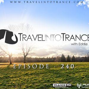 Travel Into Trance #240