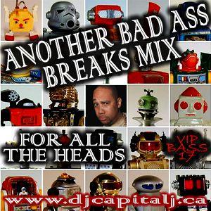 DJ CAPITAL J - ANOTHER BADASS BREAKS MIX [VIP BASS #17]