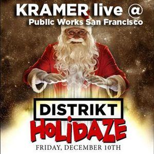 DJ Kramer - Live at DISTRIKT Holidaze 2010 @ Public Works, San Francisco