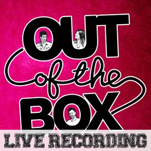 Out Of The Box Live #006